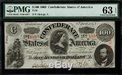 T-56 $ 100 1863 Confédéré Monnaie Csa Graded Pmg 63 Epq Choix Unc